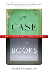 The Case for Books | Robert Darnton |