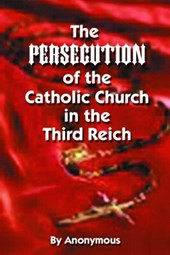 Persecution of the Catholic Church in the Third Reich