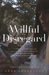 Willful Disregard | Lena Andersson | 9781590517611