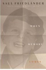 When Memory Comes | Saul Friedlander | 9781590518076