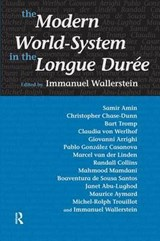 The Modern World-system in the Longue Duree | auteur onbekend |