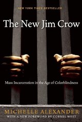 The New Jim Crow | Michelle Alexander |