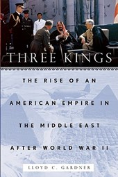 Three Kings | Lloyd C. Gardner |