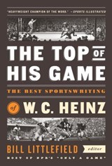 The Top of His Game | Heinz, W. C. | 9781598533729