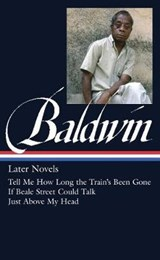 Later Novels | Baldwin, James |