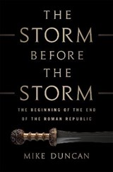 The Storm Before the Storm | Mike Duncan | 9781610397216