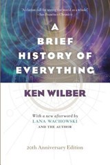 A Brief History of Everything (20th Anniversary Edition) | Ken Wilber | 9781611804522