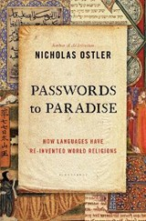 Passwords to Paradise | Nicholas Ostler | 9781620405154