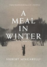 A Meal in Winter | Hubert Mingarelli | 9781620971734