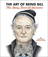Art of being bill | Ezra Croft ; Jennifer Raiser | 9781631064555
