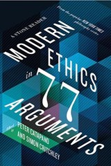 Modern ethics in 77 arguments | Peter Catapano | 9781631492983