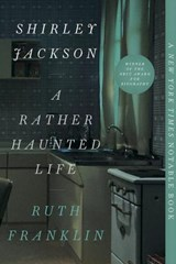 Shirley jackson: a rather haunted life | Ruth Franklin | 9781631493416