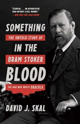 Something in the blood | David J. Skal | 9781631493867