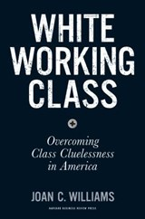 White working class | Joan C. Williams | 9781633693784