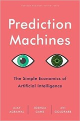 Prediction Machines | Ajay Agrawal&, Joshua Gans& Avi Goldfarb | 9781633695672