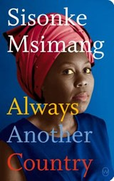 Always Another Country | Sisonke Msimang | 9781642860009