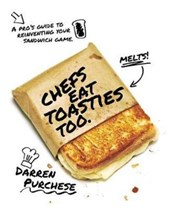 Chefs eat toasties too | Puchese, Darren | 9781743793053