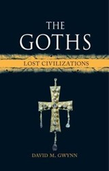 Goths: lost civilization | David M Gwynn | 9781780238456
