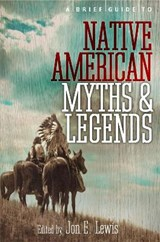 Brief Guide to Native American Myths and Legends | Lewis Spence | 9781780337876