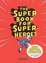 Super book for superheroes | Jason Ford | 9781780673059