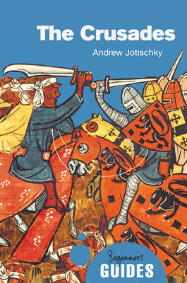 The Crusades | Andrew Jotischky |