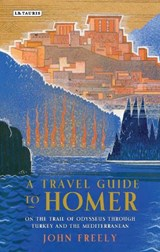 A Travel Guide to Homer | John Freely |