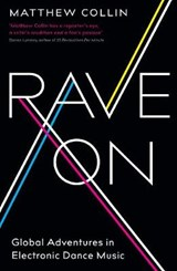 Rave On | Matthew Collin | 9781781254257