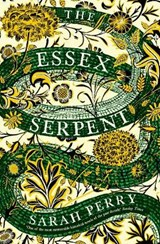 Essex serpent | Perry, Sarah | 9781781255452