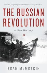 The Russian Revolution | McMeekin, Sean | 9781781259023