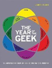 The Year of the Geek | James Clarke | 9781781316924