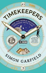 Timekeepers | Simon Garfield | 9781782113195