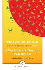 Confederate general from big sur | Richard Brautigan | 9781782113799