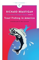 Trout Fishing in America | Richard Brautigan | 9781782113805
