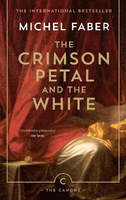 The Crimson Petal and the White  | Faber, Michel |