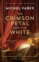 The Crimson Petal and the White | Michel Faber | 9781782114413