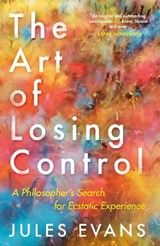 Art of losing control | Jules Evans | 9781782118787