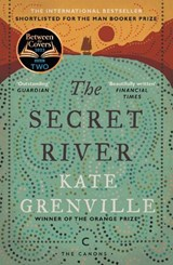 Canons Secret river | Kate Grenville | 9781782118879