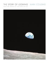 The Story of Looking | Mark Cousins | 9781782119111