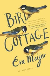 Bird Cottage | Eva Meijer | 9781782273936