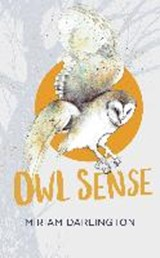 Owl sense | Miriam Darlington | 9781783350742