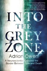 Into the Grey Zone | Adrian Owen | 9781783351398
