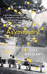 Asymmetry | Lisa Halliday | 9781783783601