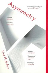 Asymmetry | Lisa Halliday | 9781783783625