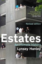 Estates | Hanley, Lynsey | 9781783783823