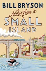 Notes from a small island (new edn) | Bill Bryson |