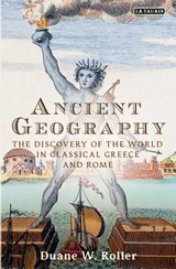 Ancient Geography | ROLLER, Duane W. | 9781784539078