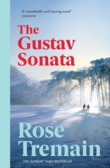 Gustav sonata | Rose Tremain | 9781784700201