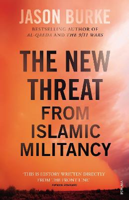 New Threat From Islamic Militancy | Jason Burke |