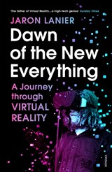Dawn of the new everything | Jaron Lanier |