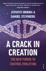 Crack in creation | Jennifer Samuel Doudna Sternberg | 9781784702762